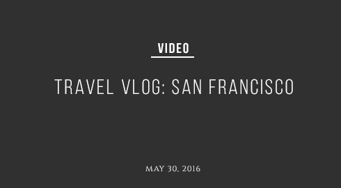 Layer-San-Francisco-Vlog